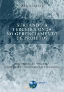 SURFANDO A TERCEIRA ONDA NO GERENCIAMENTO DE PROJE