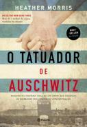 TATUADOR DE AUSCHWITZ, O - BASEADO NA HISTORIA REA