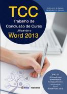 TCC - TRABALHO DE CONCLUSAO DE CURSO - UTILIZANDO