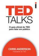 TED TALKS - O GUIA OFICIAL DO TED PARA FALAR EM PU