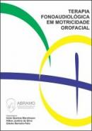TERAPIA FONOAUDIOLOGICA EM MOTRICIDADE OROFACIAL
