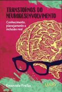 TRANSTORNOS DO NEURODESENVOLVIMENTO - CONHECIMENTO