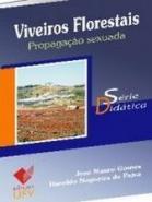 VIVEIROS FLORESTAIS - PROPAGACAO SEXUADA