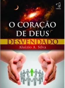 CORACAO DE DEUS DESVENDADO, O