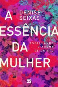ESSENCIA DA MULHER, A