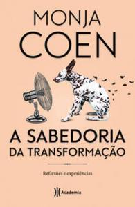 SABEDORIA DA TRANSFORMACAO, A - REFLEXOES E EXPERI